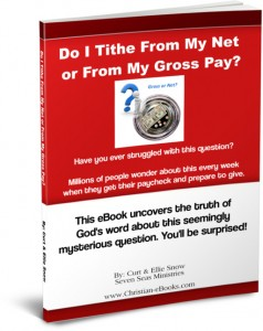 Do I Tithe From My Gorss Pay or my Net Pay?